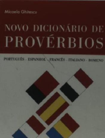 Novo Dicionário de Provérbios Português, Espanhol, Francês, Italiano, Rome