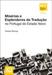 MISÉRIAS E ESPLENDORES DA TRADUÇÃO EM PORTUGAL